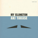 Aki Takase - My Ellington '2013