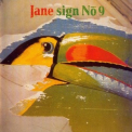 Jane  - Sign No. 9 '1979