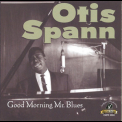 Otis Spann - Good Morning Mr. Blues '1963