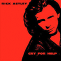 Rick Astley - Cry For Help '1991