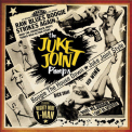 Juke Joint Pimps, The - Boogie The House Down - Juke Joint Style '2008