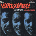 Montgomery Brothers, The - The Montgomery Brothers In Canada '1961