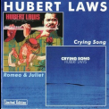 Hubert Laws - Romeo & Juliet / Crying Song '1998