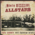 North Mississippi Allstars - Tate County Hill Country Blues '2003