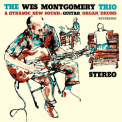Wes Montgomery Trio, The - A Dynamic New Sound (2017 Remastered) '1959