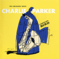 Charlie Parker - Unheard Bird: The Unissued Takes (2CD) '2016