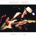 Nobby Reed - Here I Am '2007