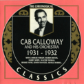 Cab Calloway & His Orchestra - 1931-1932 '1990