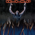 W.A.S.P. - The Neon God: Part 2 - The Demise '2004