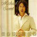 Michael Sweet - Touched '2007
