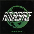 Futurespace - Relax '2002