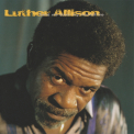 Luther Allison - Hand Me Down My Moonshine '1992