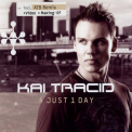 Kai Tracid - 4 Just 1 Day (Germany, Epic, EPC6734622) '2003