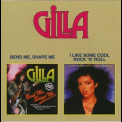 Gilla - Bend Me, Shape Me / I Like Some Cool Rock 'n' Roll '2001
