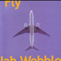 Jah Wobble - Fly '2002