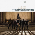 Haggis Horns, The - One Of These Days '2017