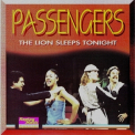 Passengers - The Lion Sleeps Tonight '1980
