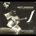 Brett Anderson - Live At Queen Elizabeth Hall (2CD) '2007