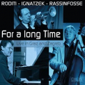 Claudio Roditi - For A Long Time (Live In Graz And Zagreb) '2014