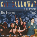 Cab Calloway & His Orchestra - Volume 2, Disc B: 1937-1938 '2012