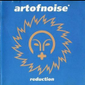 Art Of Noise - Reduction '2000