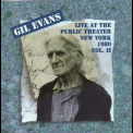 Gil Evans - Live At The Public Theater Vol. 2 '1980