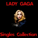Lady Gaga - Singles Collection (CD2) '2017