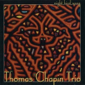Thomas Chapin Trio - Night Bird Song '1999