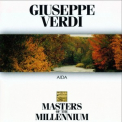 Giuseppe Verdi - Aida (Masters of The Millennium) '1997