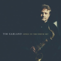 Tim Garland - Songs To The North Sky,   (CD2) '2014