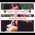 Way Out West - Mindcircus '2002