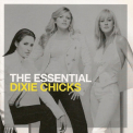 Dixie Chicks - The Essential Dixie Chicks '2010