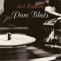 Led Zeppelin - Pure Blues '2008