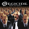 Regicide - Break The Silence '2006
