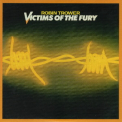 Robin Trower - Victims Of The Fury (CD3) '2015