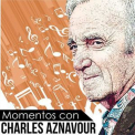 Charles Aznavour - Momentos Con Charles Aznavour '2018