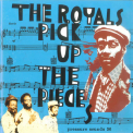 Royals, The - Pick Up The Pieces (2002 Remaster) '1977