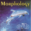 Orb, The - Morphology '1993