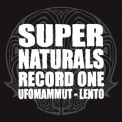 Ufomammut & Lento - Supernaturals Record One '2007
