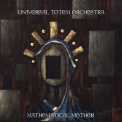 Universal Totem Orchestra - Mathematical Mother (2CD) '2016