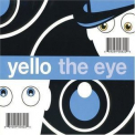 Yello - The Eye '2003