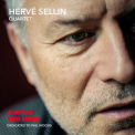Herve Sellin Quartet - Always Too Soon, Dedicated To Phil Woods '2017