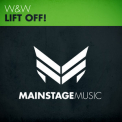 W&W - Lift Off! (Mainstage Music) '2012