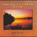 Kamal - The Quiet Earth - Dusk '1993