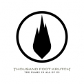 Thousand Foot Krutch - The Flame In All Of Us '2007
