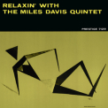Miles Davis Quintet - Relaxin' with The Miles Davis Quintet [Hi-Res] '1958
