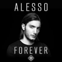 Alesso - Forever '2015