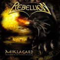 Rebellion - Miklagard: The History Of The Vikings Volume II '2007