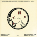 Dave Holland Quartet - Conference Of The Birds '1973