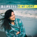 Mikelle - Be My Light '2015